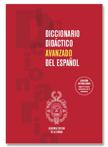 Diccionario Didáctico Avanzado (2° Edic.)