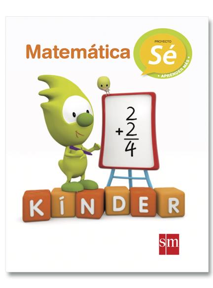 Kinder Matematica. Sé aprender más