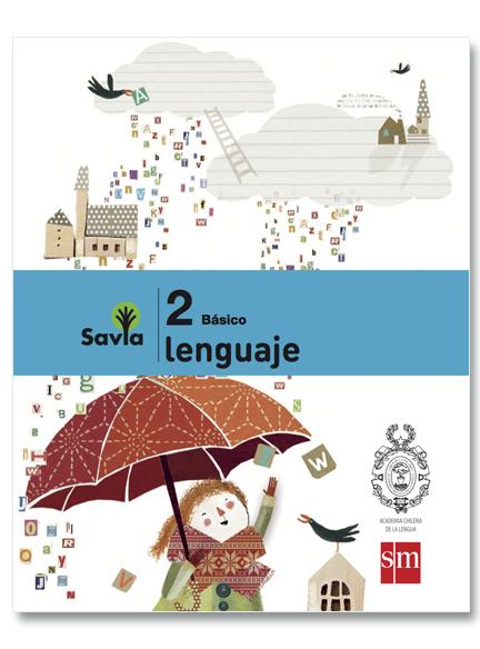 Lenguaje 2°, Savia