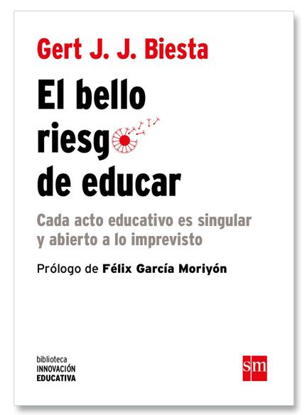 El Bello Riesgo De Educar