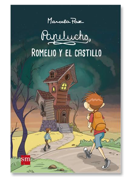 Papelucho. Romelio Y El Castillo