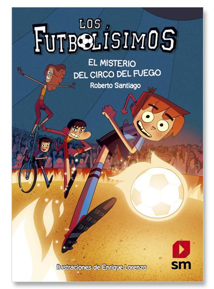 Futbolisimos VIII. Misterio Del Circo Del Fuego