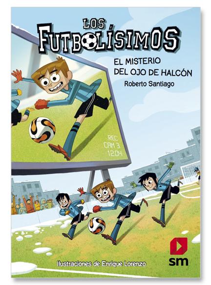 Futbolisimos IV. El Misterio Del Ojo De Halcon