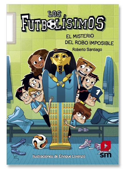 Futbolisimos V. El Misterio Del Robo Imposible