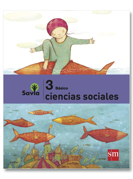 Ciencias Sociales 3°, Savia