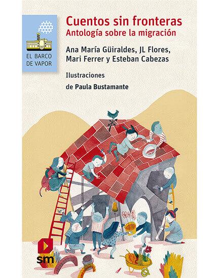 Cuentos sin fronteras, Antología sobre la migración