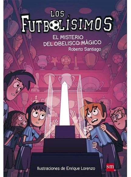 FUTBOLISIMOS XII, MISTERIO DEL OBELISCO MÁGICO